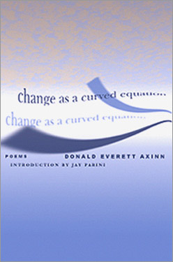 Donald Everett Axinn: Change as a Curved Equation