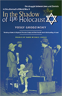 Yosef Grodzinsky: In the Shadow of the Holocaust